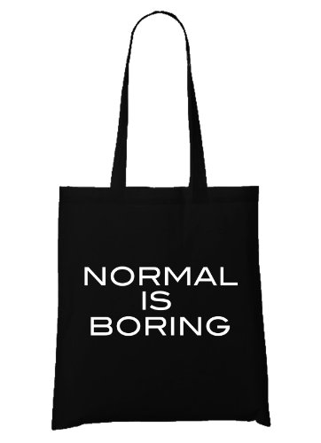 Normal is Boring Bag Black