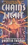 Chains of Light, Quentin Thomas, 0451452097