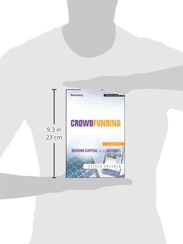 Crowdfunding: A Guide to Raising Capital on the Internet (Bloomberg Financial)