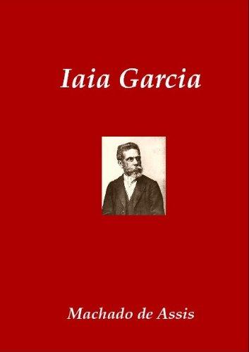 Iaia Garcia (Classics of Brazilian Literature Livro 6)