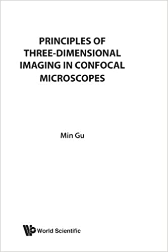 Read online Principles Of Three-Dimensional Imaging In Confocal Microscopes PDF, azw (Kindle), ePub, doc, mobi