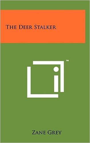 The deer stalker zane grey 9781258045135 amazon books fandeluxe Choice Image