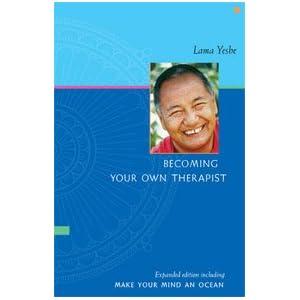 Devenir son propre thérapeute par Yeshe