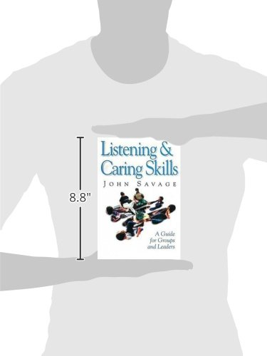 Listening and Caring Skills in Ministry: A Guide for Groups and ...