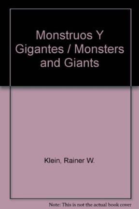Monstruos Y Gigantes / Monsters and Giants