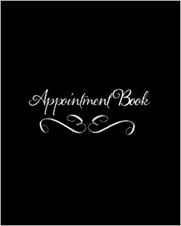 appointment book daily hourly appointment book for salons spas cosmetologists barbers and other business