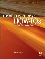 Adobe Illustrator CS4 How-Tos 1st (first) edition Text Only