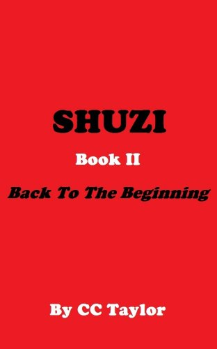 Back to the Beginning (SHUZI Book 2)