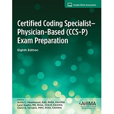 Certified Coding Specialist-Physician (CCS-P) Exam Preparation