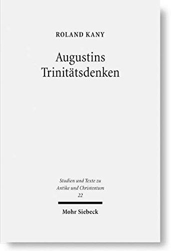 Augustins Trinitätsdenken: Bilanz, Kritik und Weiterführung der modernen Forschung zu