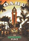 Oahu - The Gathering Place, Meri Ishikawa, 093049248X