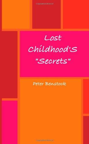"""Download Lost Childhood  """"Secrets"""" ebook"""