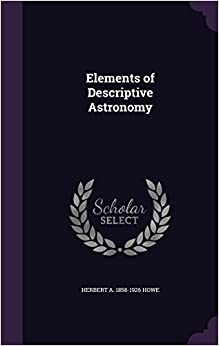 Book Elements of Descriptive Astronomy
