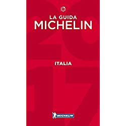 MICHELIN Guide Italy (Italia) 2017: Hotels & Restaurants (Michelin Red Guide Italia (Italy): Hotels & Restaurants (Ita) (Italian Edition)