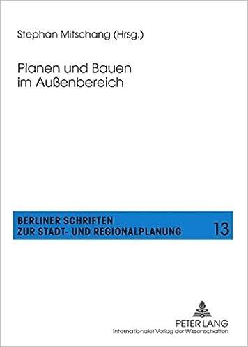 Planen Und Bauen Im Aussenbereich (Berliner Schriften Zur Stadt- Und Regionalplanung)