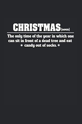 Notebook: Calendar / Planner 2020 Anti Christmas Synonym Ugly Christmas Gifts 120 Pages, 6X9 Inches, Yearly, Monthly, Weekly & Daily (Synonyms Christmas)