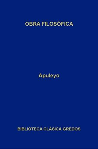 Obra filosófica (Biblioteca Clásica Gredos nº 397)