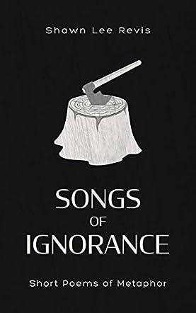 Songs of Ignorance