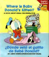 Download Where is Baby Donald's Kitten? Donde esta el gatito de Bebe Donald? (Baby's First Disney Books English/Spanish) ebook