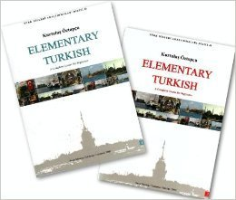 Elementary Turkish: A Complete Course for Beginners (Turk...