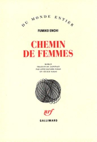 Chemin de femmes - Fumiko Enchi