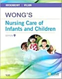 img - for Wong's Nursing Care of Infants and Children 9th (nineth) edition Text Only book / textbook / text book