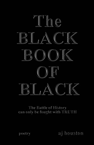 The Black Book of Black by [Houston, AJ]