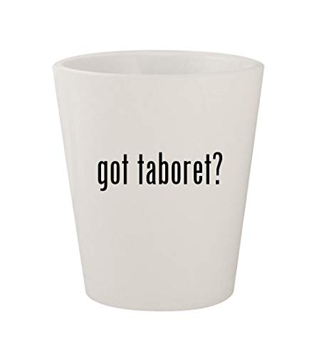 got taboret? - Ceramic White 1.5oz Shot Glass