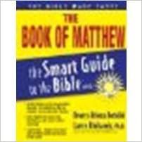 Book The Book of Matthew by Bertolini, Dewey, Bertolini, Rebecca [Thomas Nelson, 2008] (Paperback) [Paperback]