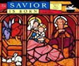 The Savior Is Born (Greatest Stories Ever Told)