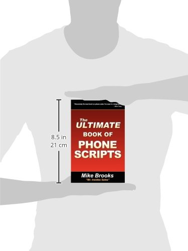 The Ultimate Book of Phone Scripts: Mike Brooks
