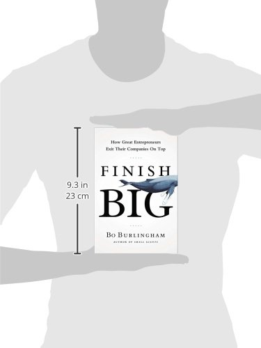 Finish Big: How Great Entrepreneurs Exit Their Companies on Top by Portfolio (Image #2)