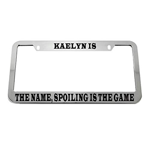 Used, Kaelyn is The Name Spoiling is My Game Zinc Metal License for sale  Delivered anywhere in USA