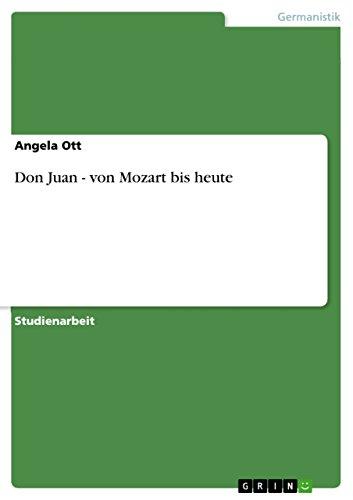 - Don Juan - von Mozart bis heute (German Edition)
