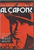 The Untouchable Legend: AL CAPONE - The rise and fall of of Chi-Town's most notorious gangser by Rod Steiger