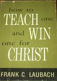 How to Teach One and Win One for Christ
