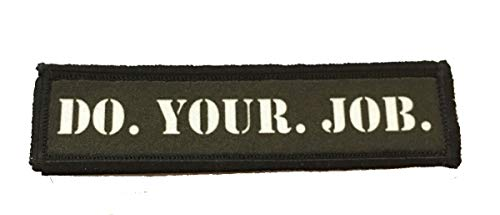 1x4 Do Your Job Morale Patch Funny Tactical Military. 1x4