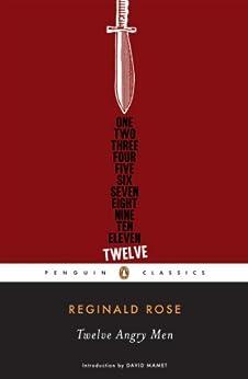 Twelve Angry Men (Penguin Classics) por [Rose, Reginald]