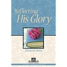 Reflecting His Glory (RBP Bible Study 5146)