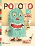 Pototo, Tres Veces Monstruo/ Pototo, Three Times Monster (Libros-Album Del Eclipse) (Spanish Edition)