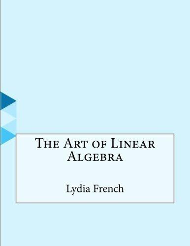The Art of Linear Algebra PDF