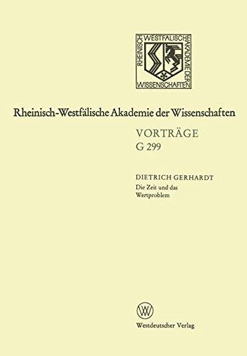 Die Zeit und das Wertproblem, Dargestellt an den Übersetzungen V.A. Zukovskijs: 328. Sitzung am 15. März 1989 in Düsseldorf (Rheinisch-Westfälische Akademie der Wissenschaften) (German Edition)