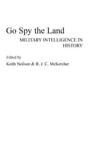 D.o.w.n.l.o.a.d Go Spy the Land: Military Intelligence in History [K.I.N.D.L.E]