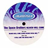 Space Brothers / Heaven Will Come / I Still Love You