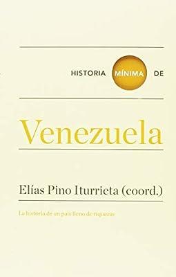 Historia mínima de Venezuela (Historias Mínimas): Amazon.es: Donís ...