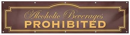 Alcoholic Beverages Prohibited 16x4 Classic Brown Heavy-Duty Outdoor Vinyl Banner CGSignLab