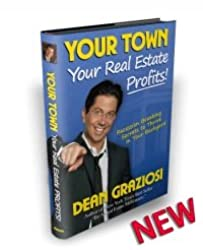 Your Town Your Real Estate Profits