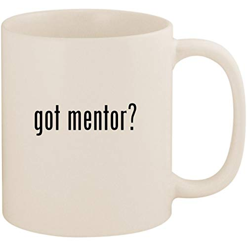 got mentor? - 11oz Ceramic Coffee Mug Cup, White