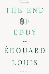 The End of Eddy: A Novel