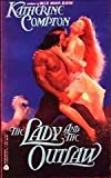 The Lady and the Outlaw, Katherine Compton, 0380774542